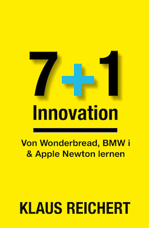 7+1 Innovation von Wonder Bread, Apple Newton & BMW i lernen