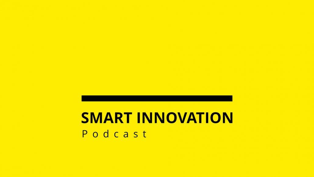 Smart Innovation Podcast